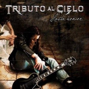 Tributo al Cielo - Hasta Vencer cover art