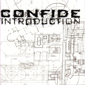 Confide - Introduction