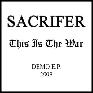 Sacrifer - This Is the War