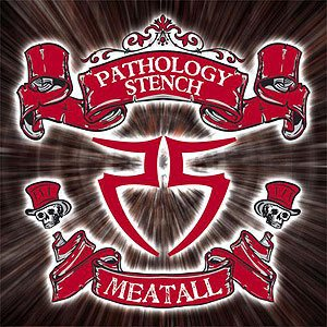 Pathology Stench - Meatall cover art