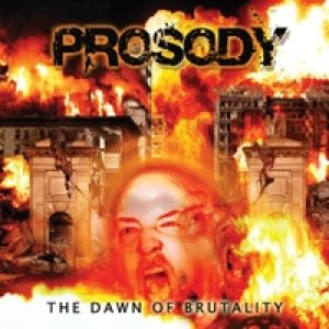 Prosody - The Dawn of Brutality cover art