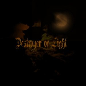 Destroyer of Light - Destroyer of Light