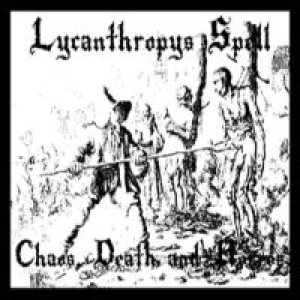 Lycanthropy's Spell - Chaos, Death and Horror cover art