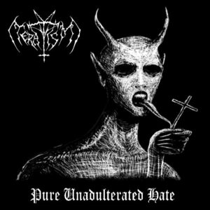 Teratism - Pure Unadulterated Hate cover art