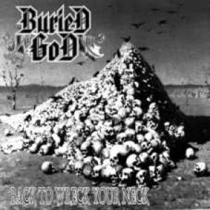 Buried God - Back to Wreck Your Neck cover art