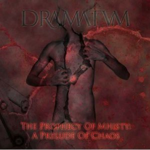 Dramatvm - The Prophecy of Mhisty: a Prelude of Chaos cover art