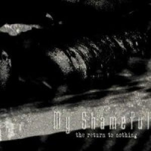My Shameful - The Return to Nothing cover art