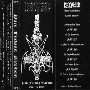 Decayed - Pure Fucking Mayhem