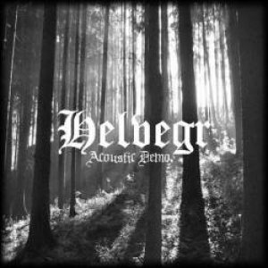 Helvegr - Acoustic Demo cover art