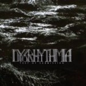 Dysrhythmia - Test of Submission cover art