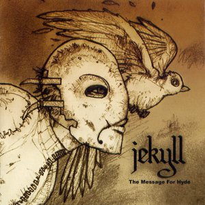Jekyll - The Message for Hyde cover art