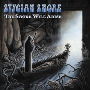 Stygian Shore - The Shore Will Arise cover art