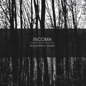 Incoma - Reasonable Doubt cover art