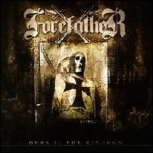 Forefather - Ours Is the Kingdom cover art
