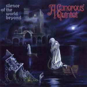 A Canorous Quintet - Silence of the World Beyond cover art