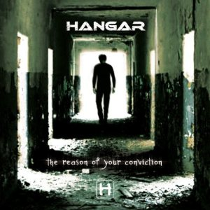 Hangar - The Reason of Your Conviction cover art