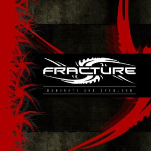 Fracture - Dominate and Overload cover art