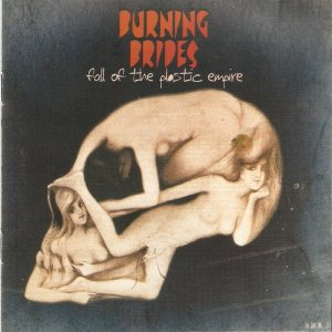 Burning Brides - Fall of the Plastic Empire cover art