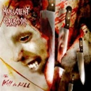 Malevolent Creation - The Will to Kill cover art