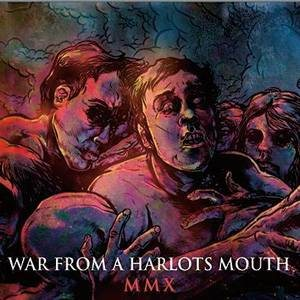 War from a Harlots Mouth - MMX cover art