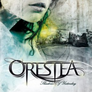 Orestea - Shadows of Yesterday cover art