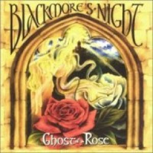 Blackmore's Night - Ghost of a Rose cover art