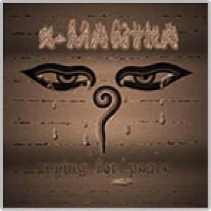 X-Mantra - Crying for Peace cover art