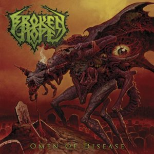 Broken Hope - Omen of Disease cover art