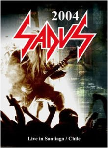Sadus - Live in Santiago (Chile) cover art