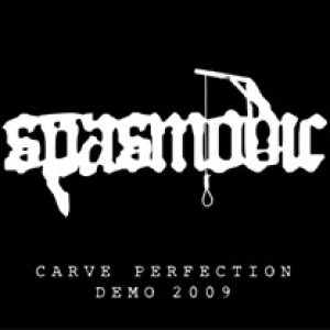 Spasmodic - Carve Perfection cover art