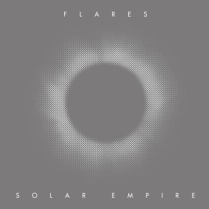 Flares - Solar Empire cover art