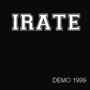 Irate - Demo 1999 cover art