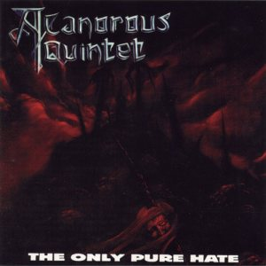 A Canorous Quintet - The Only Pure Hate cover art