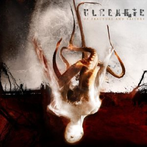 Ulcerate - Of Fracture and Failure cover art