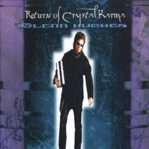 Glenn Hughes - Return of Crystal Karma cover art