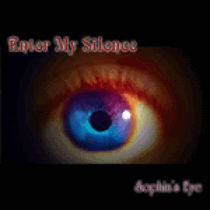 Enter My Silence - Sophia's Eye cover art