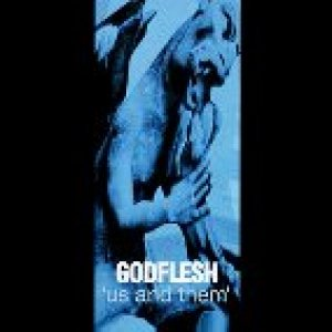 Godflesh - Us and Them cover art