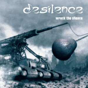 Desilence - Wreck the silence cover art
