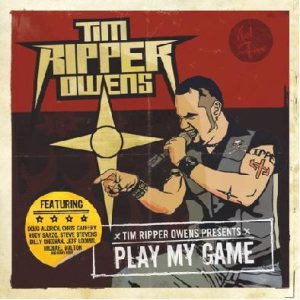 Tim Ripper Owens - Play My Game cover art