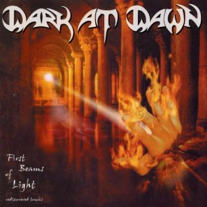 Dark At Dawn - First Beams of Light cover art