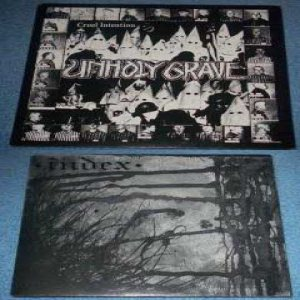 Unholy Grave - Cruel Intention / the Index