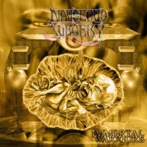 Nauseous Surgery - Immortal Warriors cover art