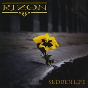 Rizon - Sudden Life