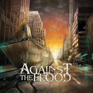 Against the Flood - Against the Flood