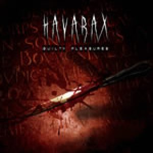 Havarax - Guilty Pleasures