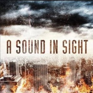 A Sound In Sight - A Sound in Sight cover art
