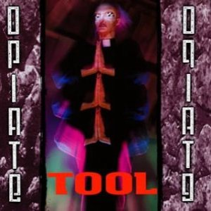 Tool - Opiate cover art