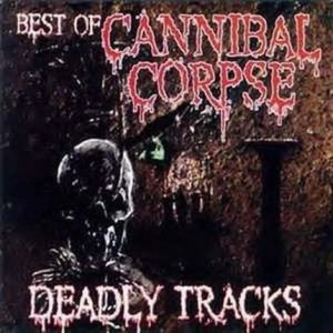 Cannibal Corpse - Deadly Tracks cover art