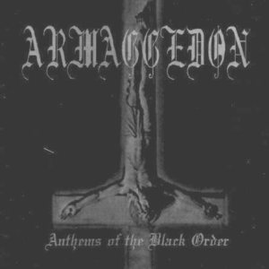 Armaggedon - Anthems of the black Order cover art
