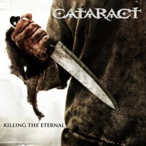Cataract - Killing the Eternal